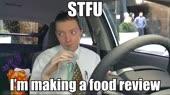 STFU Im making a food review.mp4