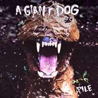 A Giant Dog - Pile.jpg